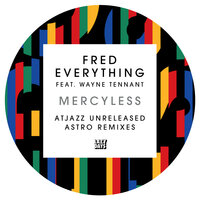 Mercyless — Fred Everything