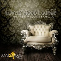 Lovely Mood Lounge, Vol. 12 — сборник