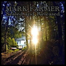 Sealed and Released — Mark Farmer