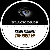 The Past EP — Kevin Pianelli