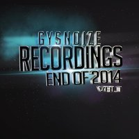 Gysnoize Recordings End of 2014 Vol. 1 — сборник