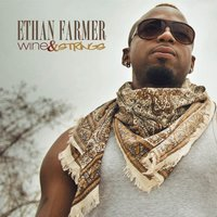Wine & Strings - EP — Ethan Farmer