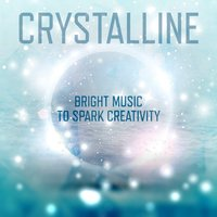 Crystalline: Bright Music to Spark Creativity — сборник