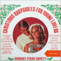 Christmas Rhapsodies For Young Lovers — Midnight String Quartet, Ирвинг Берлин