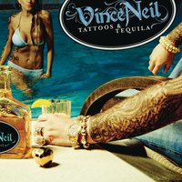 Tattoos & Tequila — Vince Neil