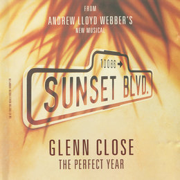 The Perfect Year — Andrew Lloyd Webber, Glenn Close