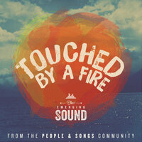 Touched by a Fire — People & Songs, Melanie Tierce, The Emerging Sound