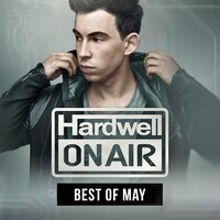 Hardwell On Air - Best Of May 2015 — Hardwell