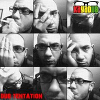 Dub Tentation — KayaDub