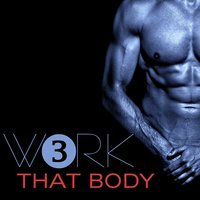 Work That Body, 3 — сборник