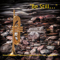 Be Still... — Don Shire