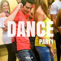 Dance Party, Vol. 9 — сборник