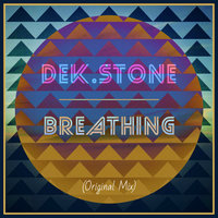 Breathing — Dek.Stone