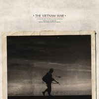 The Vietnam War — Trent Reznor & Atticus Ross