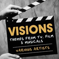 Visions: Themes from TV, Film & Musicals — сборник