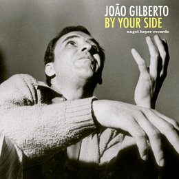 By Your Side — João Gilberto