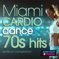 Miami Cardio Dance 70S Hits Workout Compilation — сборник