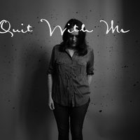 Quit With Me — Lucy Wainwright Roche, Matthew Perryman Jones