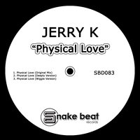 Physical Love — Jerry K