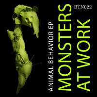 Animal Behavior — Monsters At Work