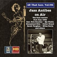 All That Jazz, Vol. 116: Jazz Antibes on Air – The Final Concert, 31st July 1963 — Jimmy Oden, Irving Gordon, Dorothy Fields, Jack Lawrence, Hughie Cannon