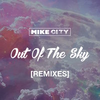Out of the Sky — Mike City