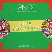 Live Together — 2Nice, Colour Code