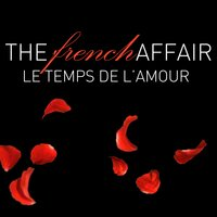 The French Affair - Le Temps de L'Amour — сборник