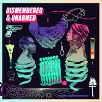 Dismembered & Unarmed — сборник