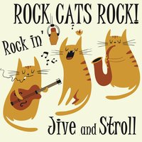 Rock Cats, Rock!: Rockin' Jive and Stroll — сборник