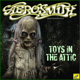 Toys In The Attic — Aerosmith