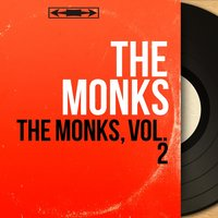 The Monks, Vol. 2 — The Monks