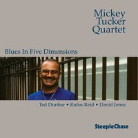 Blues in Five Dimensions — David Jones, Rufus Reid, Mickey Tucker, Ted Dunbar