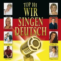 Top 101 Wir singen deutsch Vol. 2 — сборник