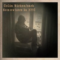 Somewhere in NYC — Colin Rickenback