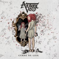 Curse of Life — Aether Void