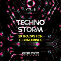 Techno Storm, Vol. 4 (20 Tracks for Techno Minds) — сборник
