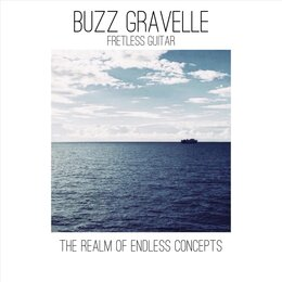 The Realm of Endless Concepts — Buzz Gravelle