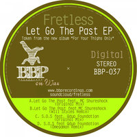 Let Go The Past EP — Fretless