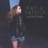 Blessing in Disguise — Kayla Patrick