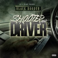 Shooter and Driver — Black Booduh