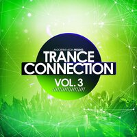 Trance Connection, Vol. 3 — сборник