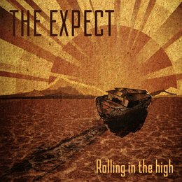 Rolling in the High — The Expect