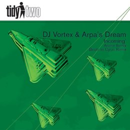 Incoming — DJ Vortex, Arpas Dream