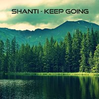 Keep Going — Shanti