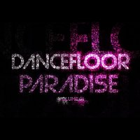 Dancefloor Paradise, Vol. 1 — сборник