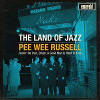 The Land of Jazz — Pee Wee Russell