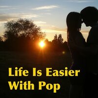 Life Is Easier With Pop — сборник