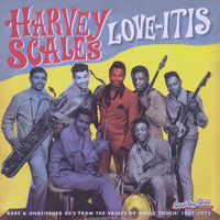 Love-Itis — Harvey Scales & the Seven Sounds