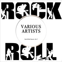 Rock N Roll Classics, Vol. 7 — сборник